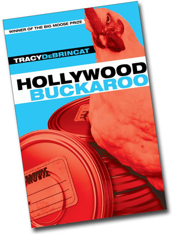 Hollywood Buckaroo - book - Tracy DeBrincat