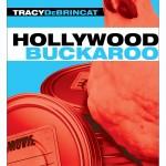 Hollywood Buckaroo - Tracy DeBrincat