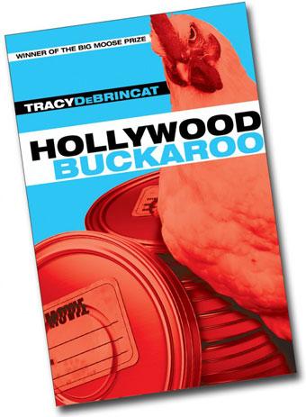 Hollywood Buckaroo - book - Tracy DeBrincat